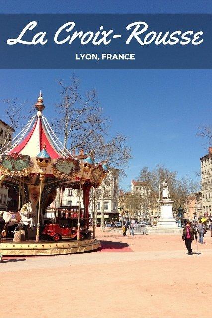 La Croix-Rousse, Lyon, France