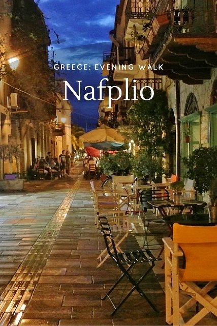 Evening walk around Nafplio, Greece