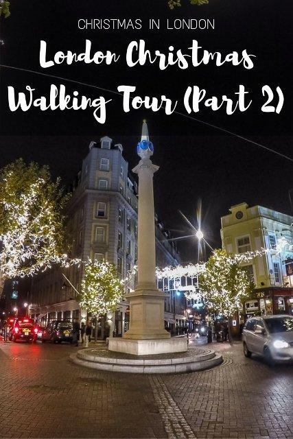 Christmas In London London Christmas Walking Tour Part 2